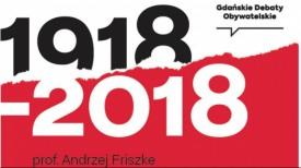 Gdańskie Debaty Obywatelskie: Prof. Andrzej Friszke